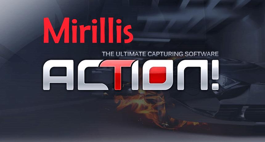 Mirillis Action Crack Registration Key